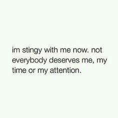 I'm stingy.....