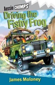 Driving the Fishy Frog: Aussie Chomps    Order on JBO: https://www.bennett.com.au/secure/JBO5/QuickSearch.aspx?Search=9780143306740=ISBN