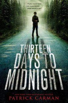 Thirteen Days to Midnight by Patrick Carman. It has a really weird plot, but it was still a good read.