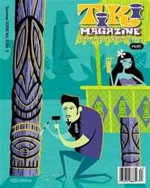 Tiki Magazine......carrying on the tradtion and keeping popl pop alive!