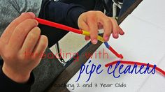 Teaching 2 and 3 Year Olds: THREADING WITH PIPE CLEANERS