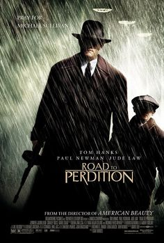 Road to Perdition - again - nightmares....for different reasons.