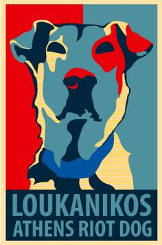 RIP Loukanikos, the fearless Riot Dog of Athens, who stood up to marauding police and did not shrink from rubber bullets or tear gas. Street Dogs, Anarchism, Kinds Of Dogs, Rainbow Bridge, Cute Creatures, Dog Names, King Queen, Mans Best Friend, I Love Dogs
