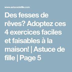 Des fesses de rêves? Adoptez ces 4 exercices faciles et faisables à la maison! | Astuce de fille | Page 5