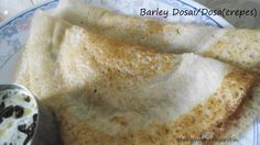 barley crepes The Effective Pictures We Offer You About Kerala food fish A quality picture can tell Veg Recipes, Indian Food Recipes, Barley Recipes, Vegetarian Recipes, Ethnic Recipes, Crepes And Waffles, Pancakes, Kerala Food, South Indian Food