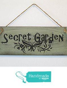 "Custom Wooden ""Secret Garden"" Sign from Rustica Ornamentals LLC. https://www.amazon.com/dp/B016QZNLB2/ref=hnd_sw_r_pi_awdo_UNw0ybH6QZ725 #handmadeatamazon"