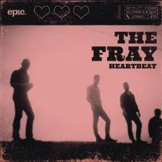 I think The Fray are a brilliant group. There are a few songs I like hearing from them. At the moment *Heartbeat* is a good listen~~