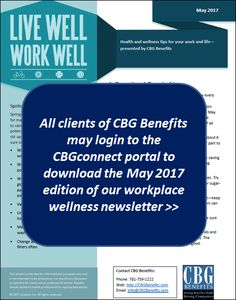 Employee Wellness Newsletter for May 2017 from CBG Benefits: Tobacco Cessation, Spring Allergies, Screenings, and Wellness Programs, Wellness Tips, Health And Wellness, Employee Wellness, Workplace Wellness, Spring Allergies, May 2017, Proposal Templates, Sample Resume