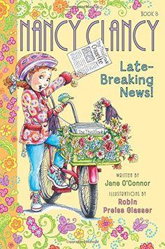 Fancy Nancy: Nancy Clancy, Late-Breaking News! by Jane O'... https://www.amazon.com/dp/0062269739/ref=cm_sw_r_pi_dp_x_3Da-yb0A1K1GC
