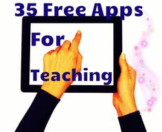 35 Free Apps for Teachers! This great list of apps will save you time, money, and effort in integrating the best apps in instruction!