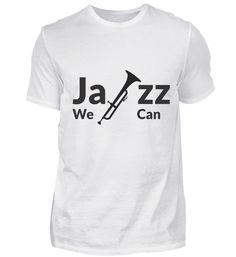 GIFT- JAZZ WE CAN BLACK T-Shirt Jazz T Shirts, Mens Tops, Gifts, Black, Women, Fashion, Moda, Presents, Black People