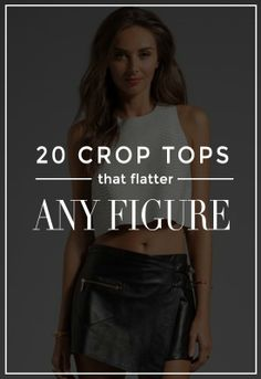 20 Crop Tops That Will Flatter Any Figure (No, Really!)