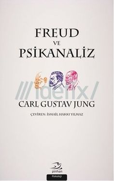 Freud ve Psikanaliz - Carl Gustav Jung Books To Read, My Books, Sigmund Freud, The Secret Book, Film Books, Book Recommendations, Book Lists, Book Quotes, Book Worms
