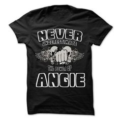 Never Underestimate The Power Of ... ANGIE - 999 Cool N - #hoodie dress #disney sweatshirt. TRY => https://www.sunfrog.com/LifeStyle/Never-Underestimate-The-Power-Of-ANGIE--999-Cool-Name-Shirt-.html?68278