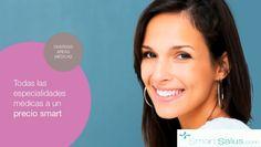 Todas las áreas médicas que estás buscando. SmartSalus.com
