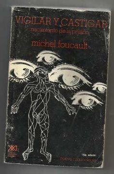 Vigilar Y Castigar. Michel Foucault - $ 89.00