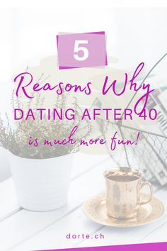 Dating in your 40s and beyond has the potential to be much better than any dating you did when you were younger. Here are some of the main reasons why. Single to Soulmate at 40+. Dating After 40, When You Were Young, More Fun, Stuff To Do, Good Things