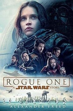 Rogue One A Star Wars Story (New Hardcover) by Alexander Freed