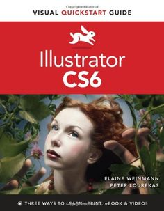 Visual Quickstart Guide. Illustrator CS6