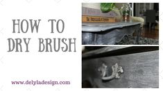 How to use dry brush