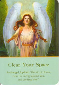 Got Angel?                                                       : Archangel Oracle Card for 12-28-14  Clear Your Spa...