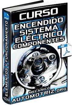 Curso: Sistema de Encendido – Partes, Elementos Eléctricos y Funcionamiento