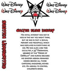 """@Regrann from @illuminati.killers -  Walt Disney was a 33° Freemason and an illuminist. Behind all those cartoons, magazines, movies etc., is a hidden agenda to mess up our children's minds. Disney's production over the years is filled with Masonic symbolism, occult over- and undertones, mind control and indoctrination. He is preparing our younger generations for the New World Order, and introduce them to sorcery (black magic) as being a """"cool thing"""" . . He is one of the most sinister and…"""