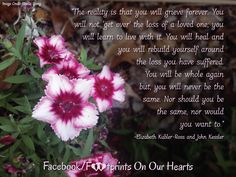 """""""The reality is that you will grieve forever. You will not 'get over' the loss… Loss Grief Quotes, Pregnancy And Infant Loss, Jesus Heals, Get Over It, Inspiring Quotes, Beautiful Words, Favorite Quotes, Catholic, Poems"""