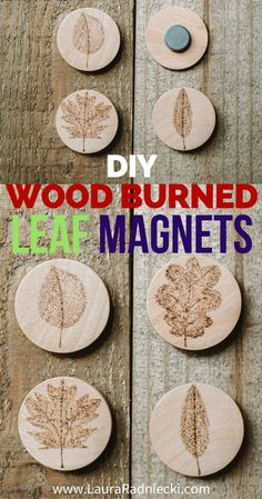 Handmade gift idea!! How to make DIY wood burned magnets using a woodburning tool, with leaf designs on them! It's an easy wood burning craft, and makes a great homemade gift idea too. #woodburning #woodburn #magnets #diy #crafts #wood