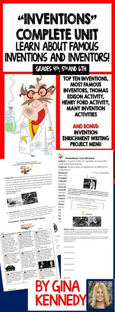 """COMPLETE """"INVENTIONS"""" UNIT, TOP INVENTORS, PLUS A CREATIVE ENRICHMENT  PROJECT MENU!  Differentiated """"Inventions"""" Unit to reinforce the higher level skill of innovative thinking. Students will learn about the greatest inventions in our history as well as leading inventors and complete follow-up activities to design their own inventions.   Then your students will also complete acitivities on Harry Ford and Thomas Edison as well as complete the enrichment project menu.$"""