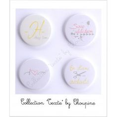 """4 badges Collection """"texte"""" By Choupyne"""