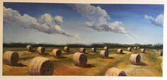 """Hay Rolls"" Landscape painting, 36"" by 16"" with 2-inch border #Realism"