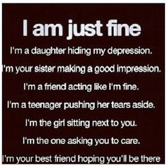 I am just fine...