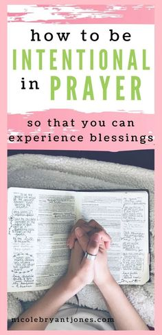 How to make prayer time intentional - nicole bryant-jones