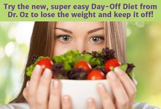 The Dr. Oz Day-Off Diet -- everything you need to know to get started. This is Dr. Oz's easiest and best diet yet!