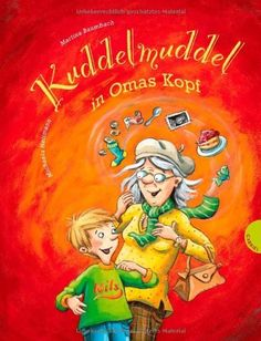 Kuddelmuddel in Omas Kopf von Martina Baumbach und weiteren, http://www.amazon.de/dp/3522303296/ref=cm_sw_r_pi_dp_Oil3tb126M6VW
