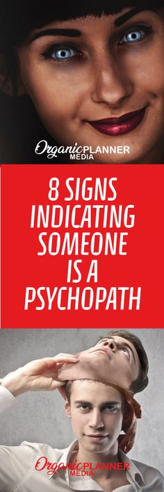 Read this 8 signs and look around you, a psychopath can be hidden in almost every person.