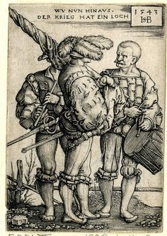 1543 Print made by Sebald Beham The standard-bearer, the drummer and the piper; the standard-bearer in profile to right, the drummer in frontal view at right.