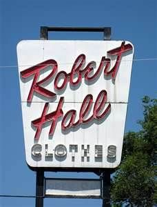 Oh...I remember the times my mother use to drag us down to the Robert Hall store.