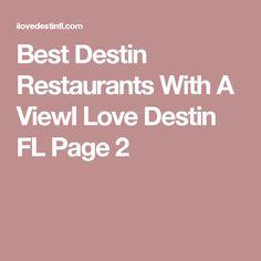 Best Destin Restaurants With A ViewI Love Destin FL  Page 2