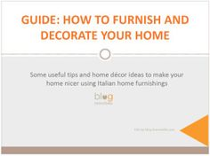 Guide:How to furnish and decorate your home http://blog.bravoitalia.com/italian-home-furnishings-and-accessories-salone-del-mobile-in-milan-is-the-place-to-be/269