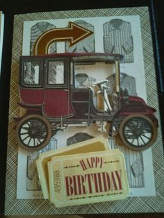 Eclectic Masculine Old Car Card--Birthday (All supplies are Anna Griffin)