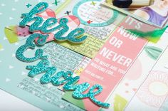 Scrapbooking Process: Here and Now