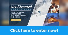 Enjoy a complimentary 4-night stay for 2 at one of 14 world-class ski resorts. Everything is taken care of, from your 5-star lodging accommodations to brand new ski equipment, free lift tickets and much more! Let us elevate your ski vacation experience today.