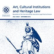 International Bar Association (IBA) - Art, Cultural Institutions and Heritage Law Committee Home Career Inspiration, Law, Culture