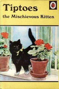 Image Detail for - TIPTOES THE MISCHIEVOUS KITTEN Vintage Ladybird Book Animal Stories ...