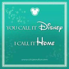 You call it Disney.....I call it home