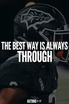 The best way is ALWAYS THROUGH. #FootballQuotes #SportQuotes #Motivation #Inspiration #Football #Nxtrnd Sport Inspiration, Motivation Inspiration, Best Football Quotes, Motivational Quotes For Athletes, Football Gloves, Leg Sleeves, Mouth Guard, Sport Quotes, Life Quotes