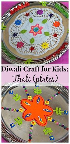 DIwali Craft for Kids: simple Thali (plates) from India. Love the pictures of the real plates piled with food!