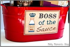 'Boss of the Sauce' BBQ/Grilling Gift Basket for Father's Day (DIY)!!  FREE printable tags and labels to download at Melly Moments blog! This will make the perfect present for that special man in  your life....husband, dad, grandpa, etc.!